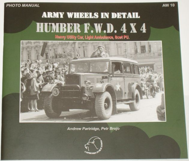 Army Wheels in Detail - Humber F.W.D 4x4, by Andrew Partridge and Petr Brojo